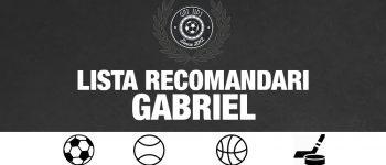 Lista cu recomandari din fotbal pentru weekend 14.09.2018 - Gabriel