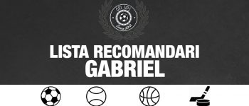 Lista cu recomandari pentru weekend 21.09.2018 - Gabriel