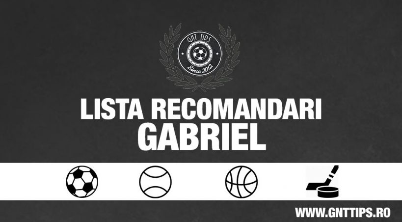 Lista cu recomandari din Liga Natiunilor 16 noiembrie 2018 - Gabriel