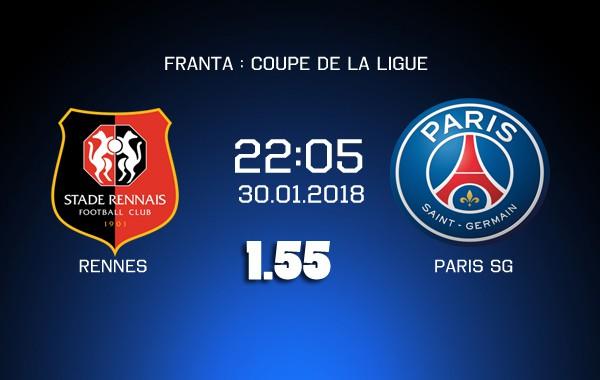Ponturi fotbal – Rennes – PSG – Coupe de la Ligue – 30.01.2018