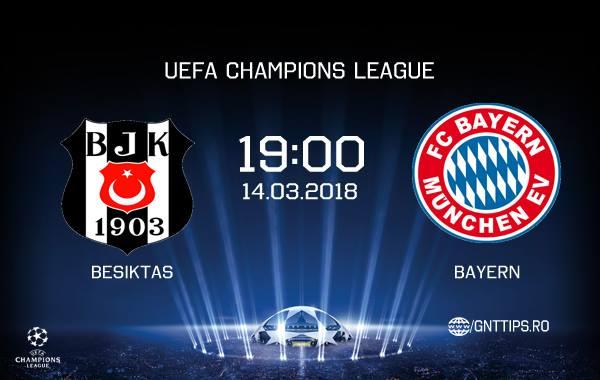 Ponturi fotbal – Besiktas – Bayern Munchen – UEFA Champions League – 14.03.2018