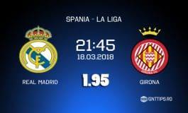 Ponturi fotbal - Real Madrid - Girona - La Liga - 18.03.2018