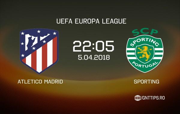Ponturi fotbal – Atletico Madrid – Sporting – UEFA Europa League – 05.04.2018
