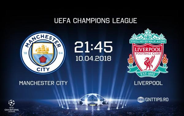 Ponturi fotbal – Man City – Liverpool – UEFA Champions League – 10.04.2018