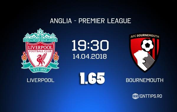 Ponturi Fotbal – Liverpool – Bournemouth – Premier League – 14.04.2018