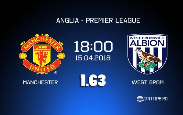 Ponturi fotbal – Manchester Utd – West Brom – Premier League – 15.04.2018