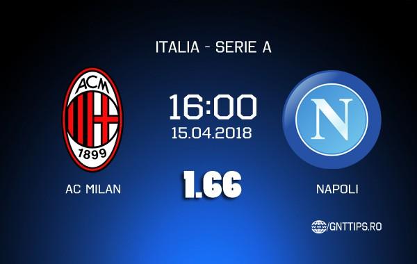 Ponturi fotbal – AC Milan – Napoli – Serie A – 15.04.2018