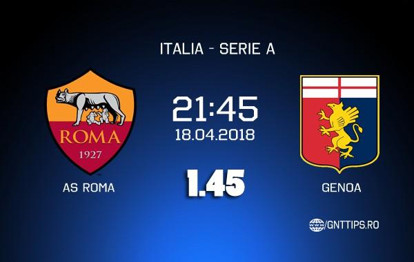 Ponturi fotbal – AS Roma – Genoa – Serie A – 18.04.2018