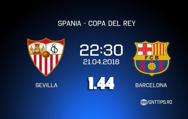 Ponturi fotbal – Sevilla – Barcelona – Copa del Rey – 21.04.2018