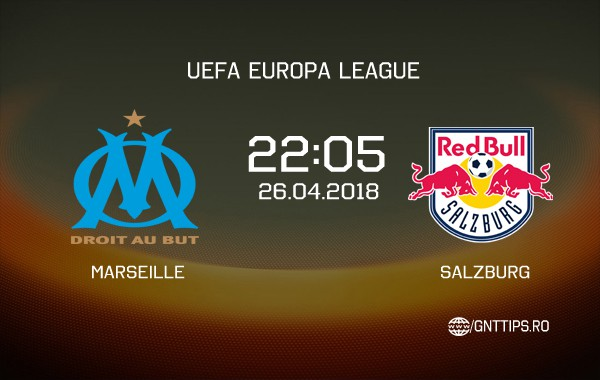 Ponturi fotbal – Marseille – Salzburg – UEFA Europa League – 24.04.2018