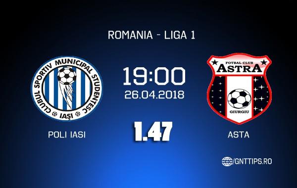 Ponturi fotbal – CSMS Iasi – Astra – Liga 1 – 26.04.2018