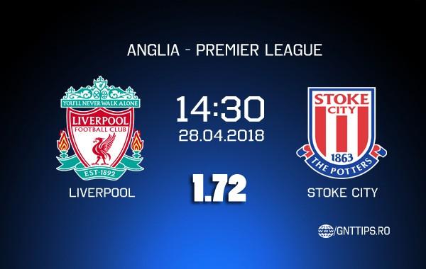Ponturi fotbal – Liverpool – Stoke – Premier League – 28.04.2018
