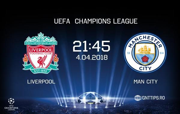 Ponturi fotbal – Liverpool – Manchester City – UEFA Champions League – 04.04.2018