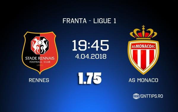 Ponturi fotbal – Rennes – AS Monaco – Ligue 1- 04.04.2018