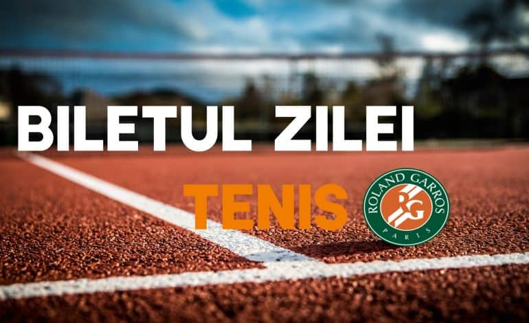 Biletul Zilei din tenis 6.06.2018
