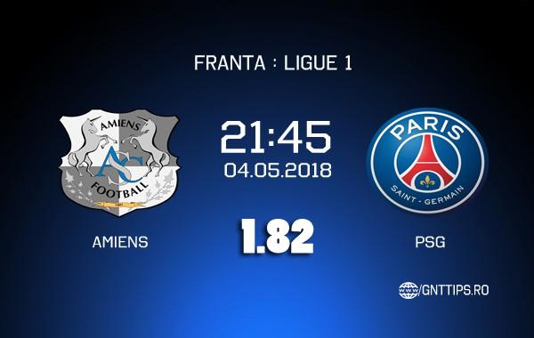Ponturi fotbal – Amiens – PSG – Ligue 1 – 04.05.2018
