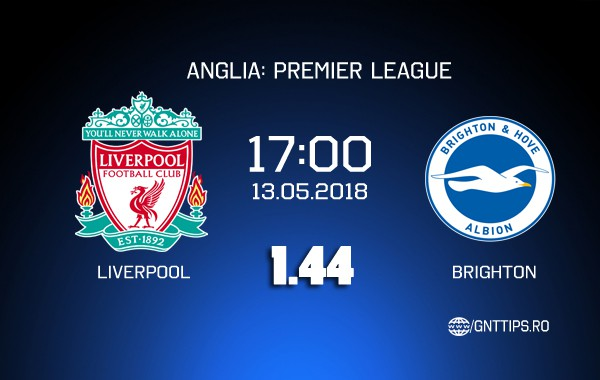 Ponturi fotbal – Liverpool – Brighton – Premier League – 13.05.2018