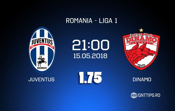 Ponturi fotbal – Juventus București – Dinamo București – Liga 1 – 15.05.2018
