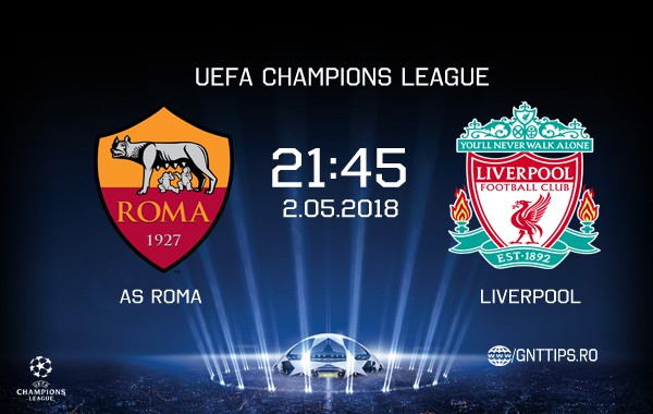 Ponturi fotbal – AS Roma – Liverpool – UEFA Champions League – 01.05.2018