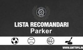 Recomandarile Zilei de la Parker – 20.07.2018