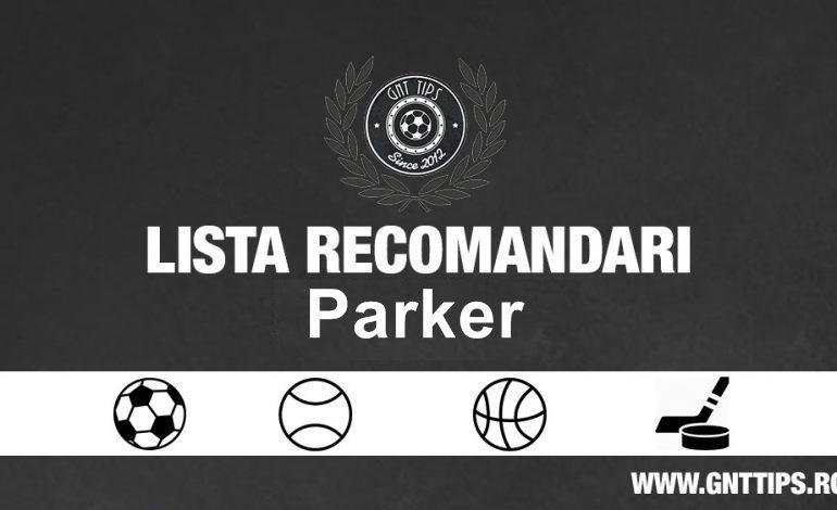 Recomandarile Zilei de la Parker – 15.07.2018