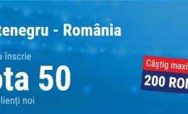 Un gol marcat de Romania in Muntenegru = 200 RON la pariuri